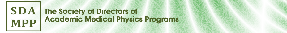 The Society of Directors of Academic Medical Physics Programs